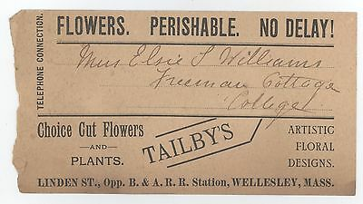 1900s WELLESLEY MASSACHUSETTS Tailby's Flowers PLANTS Floral TAG Advertisement
