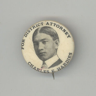 CHARLES HARDIES New York District Attorney POLITICAL Button PINBACK Badge NY