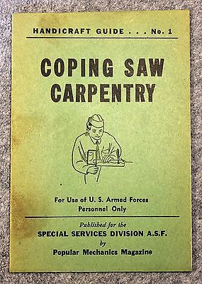 HANDICRAFT GUIDE Coping Saw Carpentry ASF SPECIAL SERVICES DIVISION Mechanics