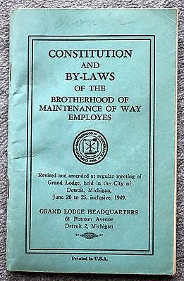 1949 CONSTITUTION BY-LAWS Brotherhood Maintenance Way Employees TRAIN Railroad