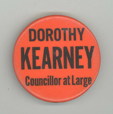 DOROTHY KEARNEY New Bedford City Council MASSACHUSETTS Political PINBACK Button