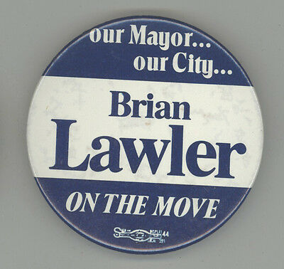 BRIAN LAWLER New Bedford Mayor MASSACHUSETTS Political PINBACK Button MASS MA