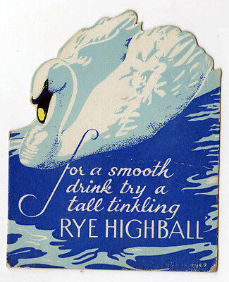 1940s ALCOHOL Liquor Advertising Card RYE HIGHBALL Drink COCKTAIL Advertisement