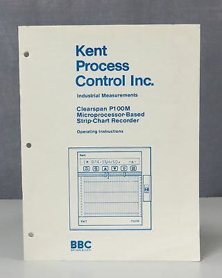 Kent Process Control Clearspan P100M Strip-Chart Recorder Operating Instructions