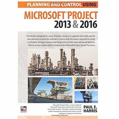 Planning and Control Using Microsoft Project 2013 and 2 - Paperback NEW Paul E H