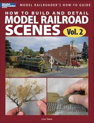 Kalmbach Build And Detail Model Railroad Scenes Vol. 2