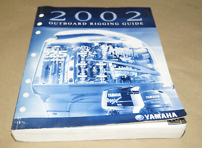 2002 Yamaha Outboard Rigging Guide Service Manual Book PN LIT-18865-00-02