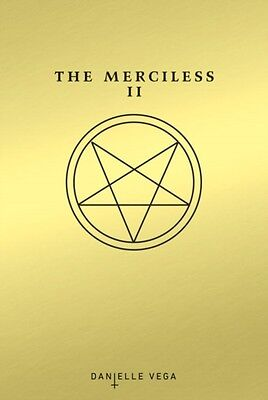 Merciless Ii The Exorcism Of Sofia Flore, Vega, Danielle, 9781595147271
