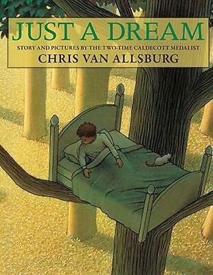 NEW Just a Dream By Chris Van Allsburg Paperback Free Shipping