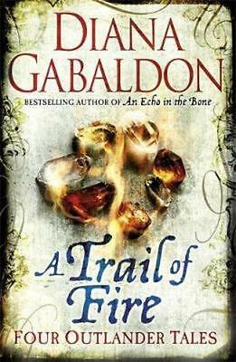NEW A Trail of Fire By Diana Gabaldon Paperback Free Shipping
