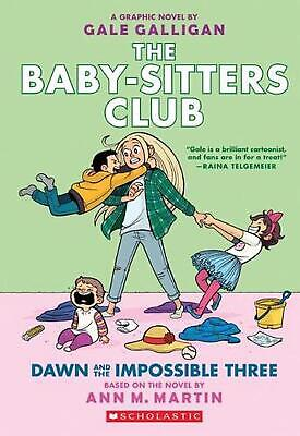Baby-sitters Club Graphix: #5 Dawn and the Impossible Three by Martin,Ann,M Pape