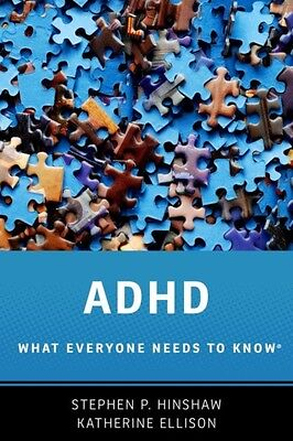 ADHD What Everyone Needs to Know (Paperback), Hinshaw, Stephen P.. 9780190223793