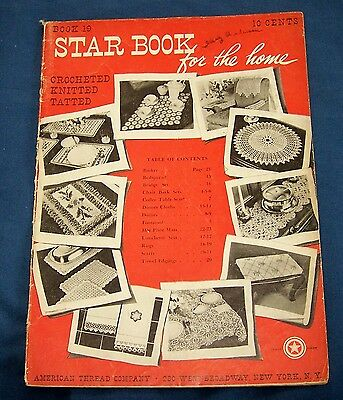 1942 American Thread Co-# 10-Star Book-Crochet Knitted Tatted-Linens-Needlework