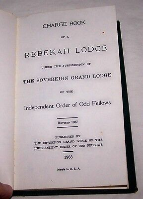 1968 Book-Hb-Ioof-Rebekah Lodge Charge Book-Degree-Coded-Odd Fellows-Fraternal