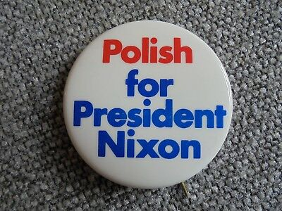 Vintage Polish for President Nixon Political Campaign Pinback Button