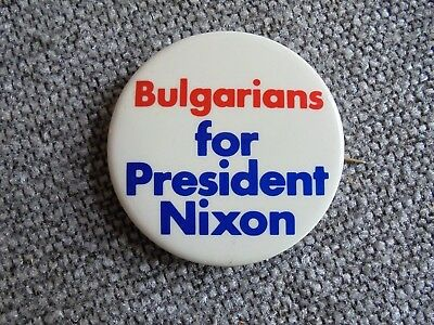 Vintage Bulgarians for President Nixon Political Campaign Pinback Button