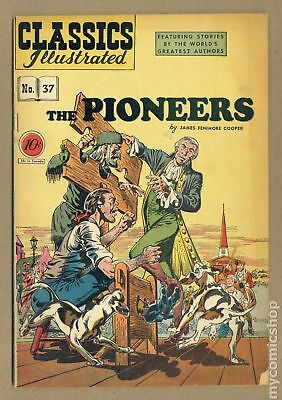 Classics Illustrated 037 The Pioneers (1947) #1 VG 4.0