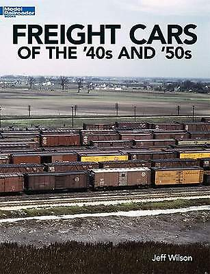 KALMBACH PUBLISHING BOOK FREIGHT CARS of the 40's and 50's