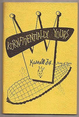 KORNFIDENTIALLY YOURS by Karrell Fox 1954
