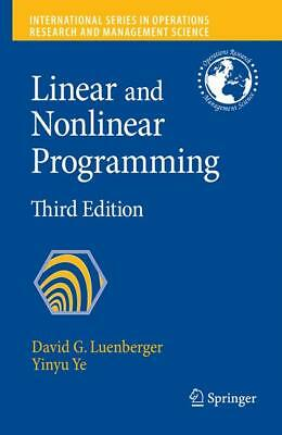 Linear and Nonlinear Programming, David G. Luenberger