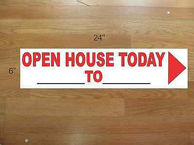 "10 6""x24"" White & Red REAL ESTATE OPEN HOUSE TODAY -  NEW LOWEST PRICE"
