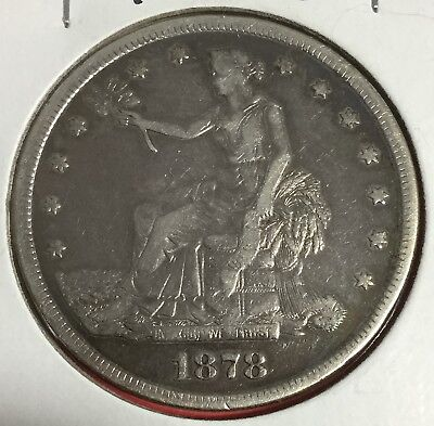 1878S US Trade SILVER Dollar! FINE! High in Demand! Hard to Find! Old US Coins!