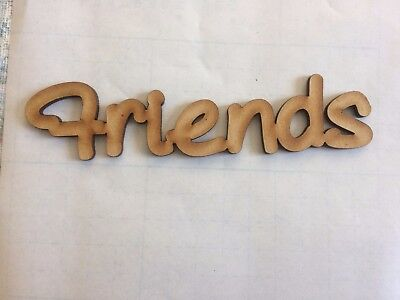 MDF Laser Cut Word – Friends - 11cmx3cm Wooden Craft Scrapbook Plaque Shape