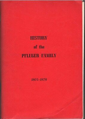 1978 History of the Pfluger Family, 1803-1978; Pflugerville, Texas SC