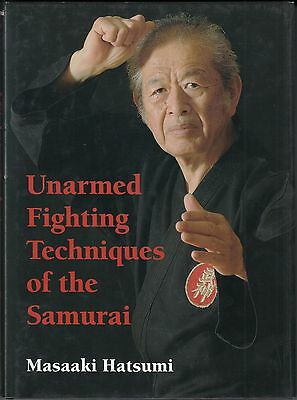 Unarmed Fighting Techniques of the Samurai by Masaaki Hatsumi