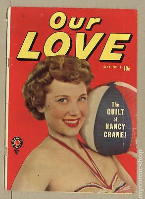Our Love (1949) #1 GD+ 2.5