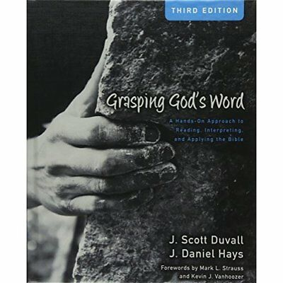 Grasping Gods Word HB - Hardcover NEW DUVALL/HAYS 2012-05-08