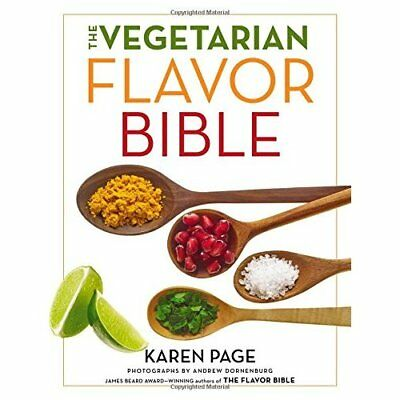 The Vegetarian Flavor Bible: The Essential Guide to Cul - Hardcover NEW Karen Pa