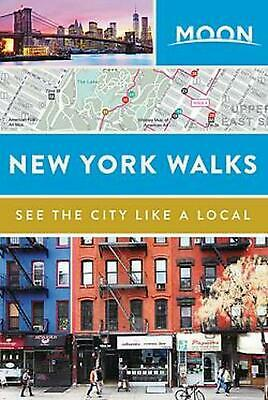 Moon New York Walks by Moon Travel Guides Paperback Book Free Shipping!