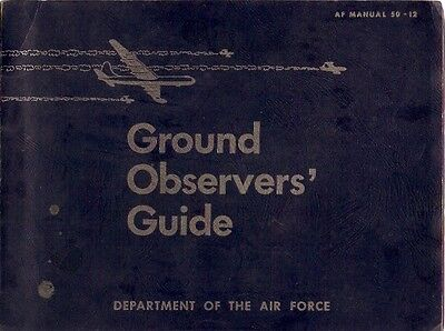 1951 Department of the Air Force Ground Observers Guide, 86 pgs.