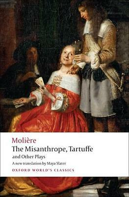 The Misanthrope, Tartuffe, and Other Plays (Oxford World's Classics) (Paperback)