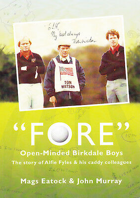 Fore: Open Minded Birkdale Boys: Story of Alfie Fyles & His Caddy Colleagues
