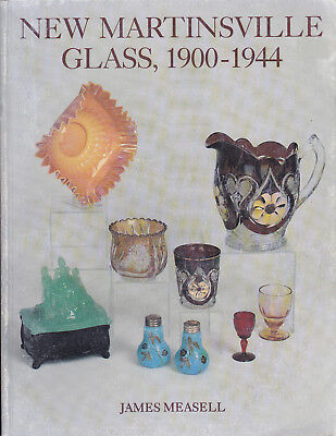 New Martinsville Glass 1900-1944 by James Measdell BOOK