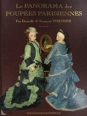 The Panorama of Parisian Dolls French book by F.Theimer