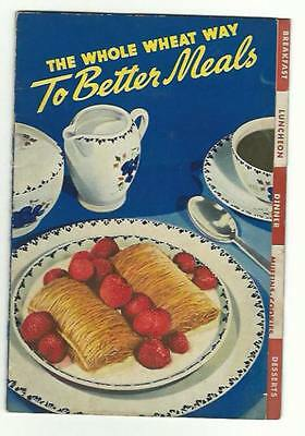 1940 Advertising Cookbook Nabisco Biscuit Co Whole Wheat Way To Better Meals Tab