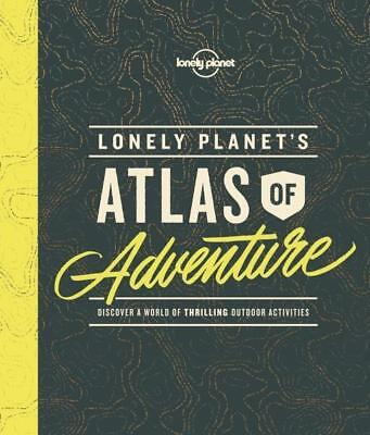 NEW Lonely Planet's Atlas of Adventure By Lonely Planet Hardcover Free Shipping