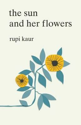 NEW The Sun and Her Flowers By Rupi Kaur Paperback Free Shipping
