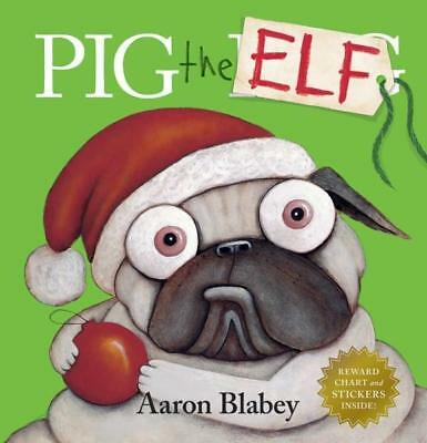 NEW Pig the Elf By Aaron Blabey Hardcover Free Shipping