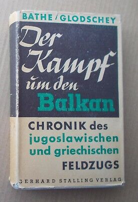 "Original WW2 German army book; ""The Battle for the Balkans""; Greece, Crete; MW1"