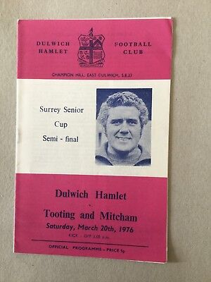 DULWICH HAMLET v TOOTING& MITCHAM ( SSC S/F ) 1975/6.