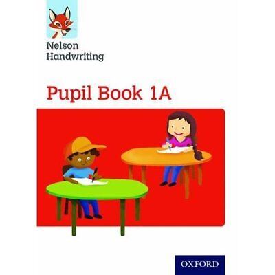 Nelson Handwriting: Year 1/Primary 2: Pupil Book 1A - Paperback NEW Anita Warwic