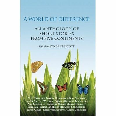 A World of Difference: An Anthology of Short Stories fr - Paperback NEW Prescott