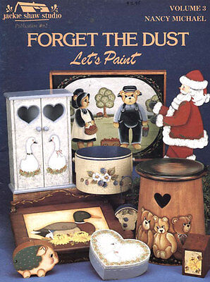 PAINTING BOOK- FORGET THE DUST LET'S PAINT Volume 3