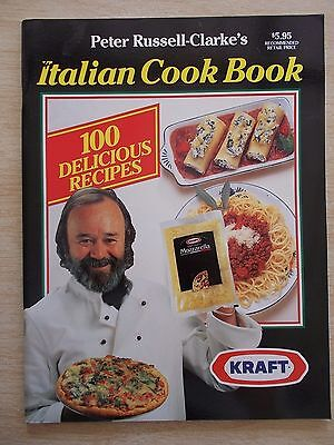 Peter Russell-Clarke's Italian Cookbook~100 Recipes~Kraft~64pp P/B~1992