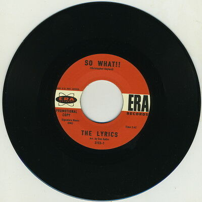 LYRICS - So What!! / They Can't Hurt Me (ERA) MONSTER '65 SAN DIEGO PUNK 2-SIDER