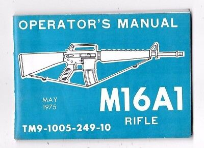 1975 Army M16A1 Rifle Operators Manual Guide
